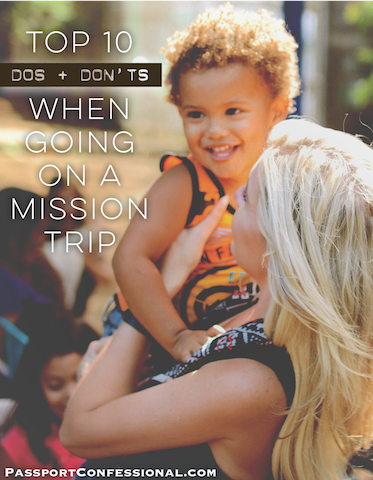 What Not to do on a Mission Trip