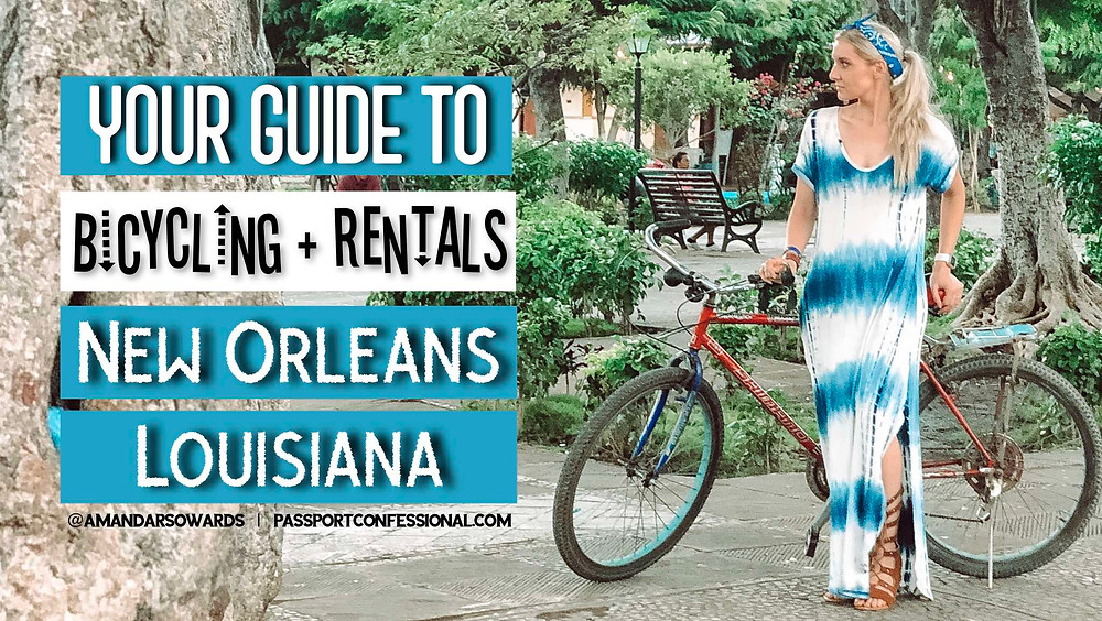 Bicycling and Bike Rentals in New Orleans