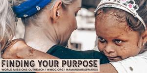 Humanitarian Amanda Sowards on Finding Your Purpose in Life