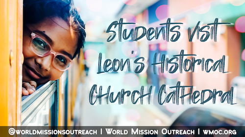 World Missions Outreach Student Mission Trips
