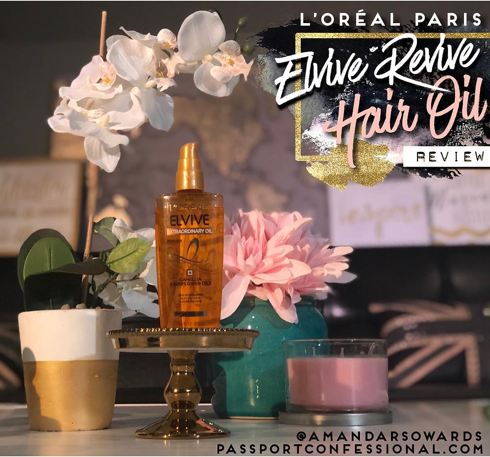 Elvive Revive Hair Oil Review - Amanda Sowards