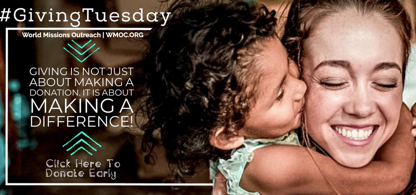 World Missions Outreach Giving Tuesday