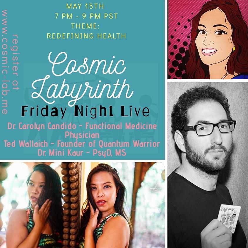 Friday Night Live - 5/15 - Redefining Health 2