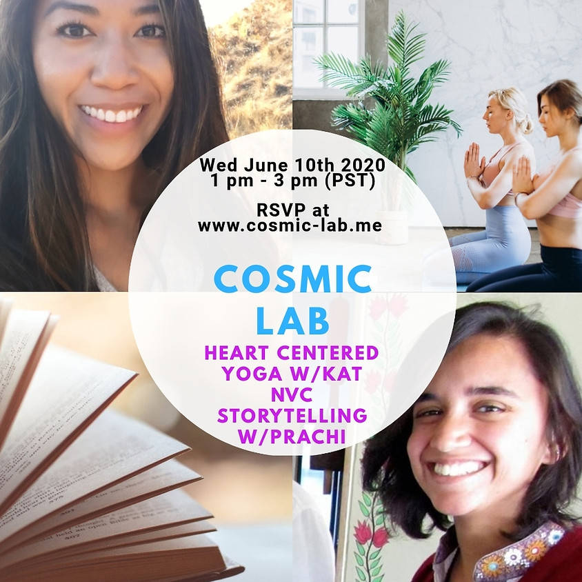 Cosmic LAB - Yoga with Kat & NVC storytime with Prachi