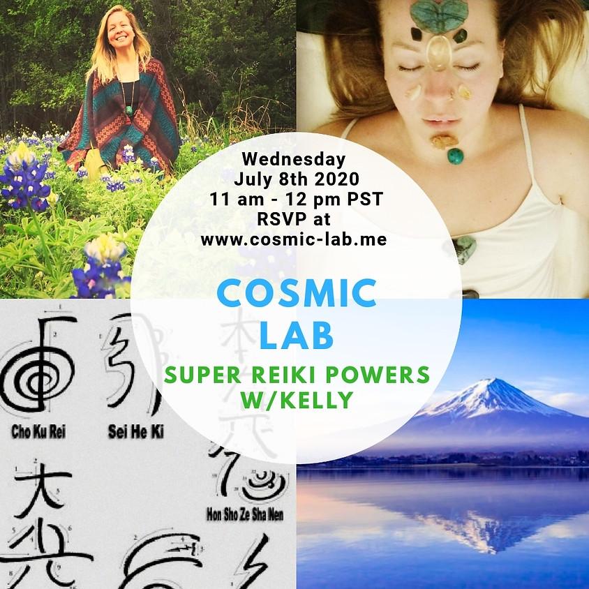 Reiki Super Powers w/Kelly