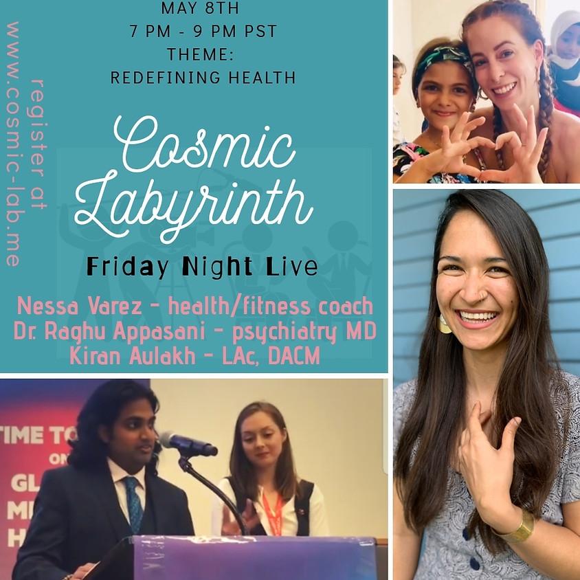 Friday Night Live - 5/8 - Redefining Health