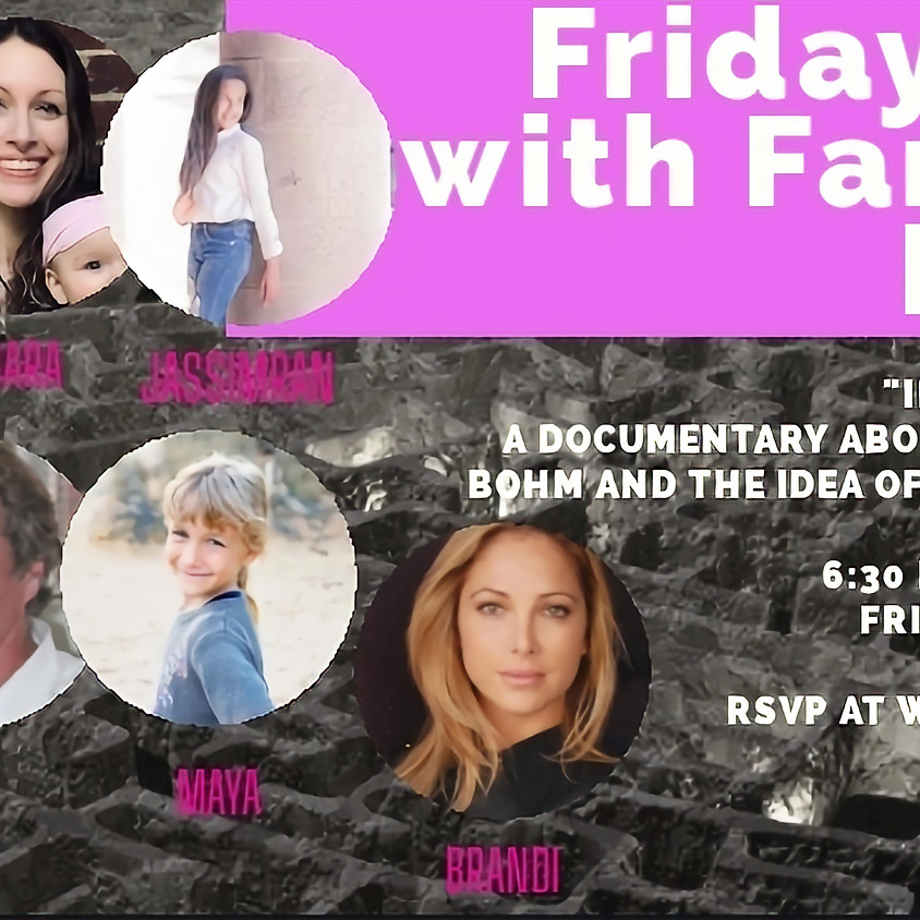 Friday Film with Family - Infinite Potential