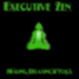 Executive zen
