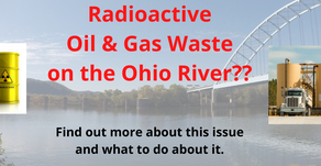 URGENT: Radioactive Oil & Gas Waste on the Ohio River??