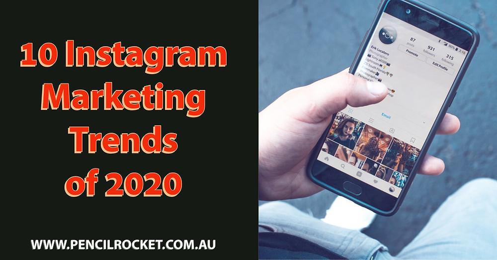 10 Instagram marketing trends of 2020