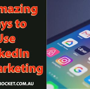 10 Ways to Use LinkedIn for Marketing
