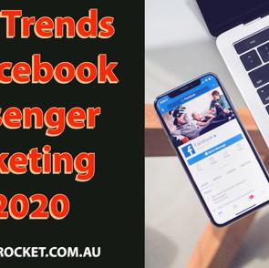 9 Top Trends for Facebook Messenger Marketing in 2020
