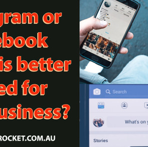 Instagram or Facebook - Which is better suited for your business?