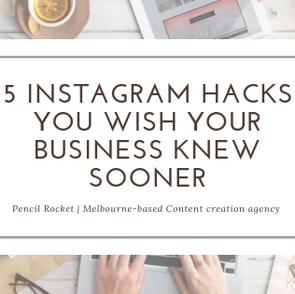 5 Instagram hacks you wish your business knew sooner.