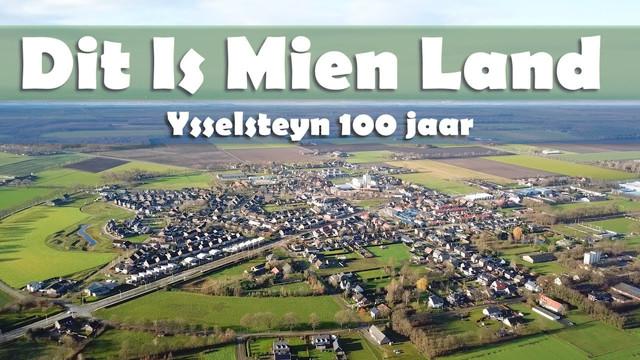 Dit Is Mien Land - Ysselsteyn 100 jaar