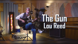 The Gun - Lou Reed