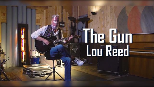 The Gun - Lou Reed