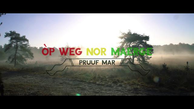 Pruuf Mar - Op Weg Noar Merge