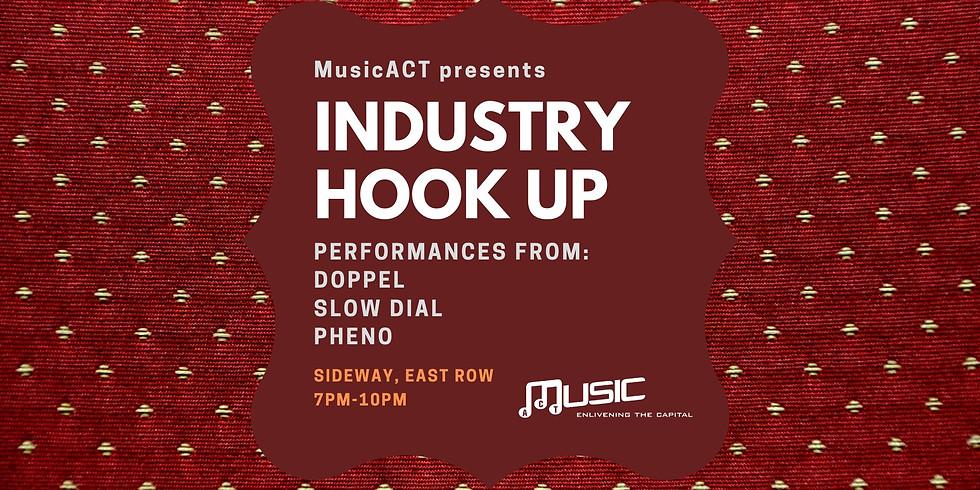 PHENO / MUSIC ACT INDUSTRY HOOKUP