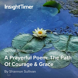 Courage and Grace Poem by Shannon Sullivan