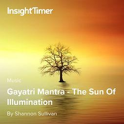 Gayatri Mantra with Shannon Sullivan