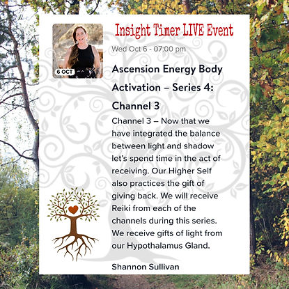Insight Timer Live Event with Shannon Sullivan Ascension Energy Body Series Four Channel Three Reiki
