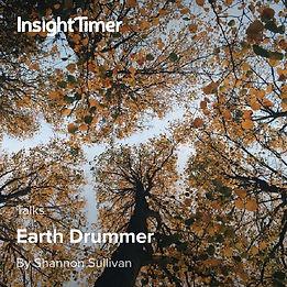 Earth Drummer Poem by Shannon Sullivan