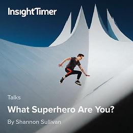 What Superhero Are You Talk by Shannon Sullivan Empath