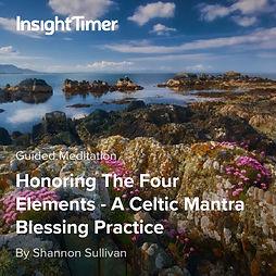 Celtic Mantra Blessing Practice Honoring the Four Elements Shannon Sullivan