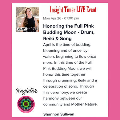Insight Timer Live event hosted by Shannon Sullivan for the April Full Moon 2021.