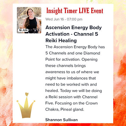 Insight Timer Live Event Ascension Energy Body Channel Five Crown Chakra