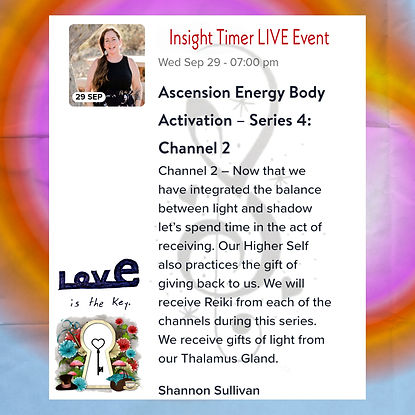 Insight Timer Live Event with Shannon Sullivan Ascension Energy Body Series Four Channel Two Reiki