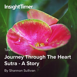 The Story of the Heart Sutra Written by Shannon Sullivan