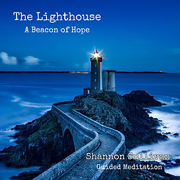 The Lighthouse Guided Meditation by Shannon Sullivan