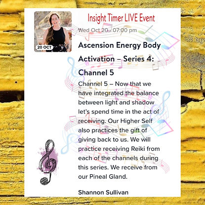 Insight Timer Live Event with Shannon Sullivan Ascension Energy Body Series Four Channel Five Reiki