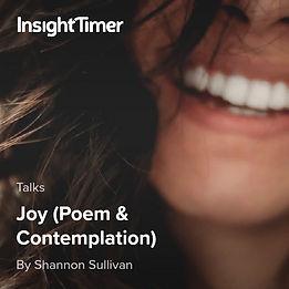 Joy A Poem by Shannon Sullivan