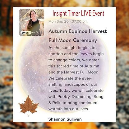 Insight Timer Live Event with Shannon Sullivan Autumn Equinox Harvest Full Moon Ceremony