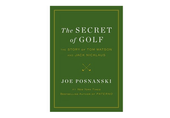 GearHaiku #249 The Secret of Golf: The Story of Tom Watson and Jack Nicklaus