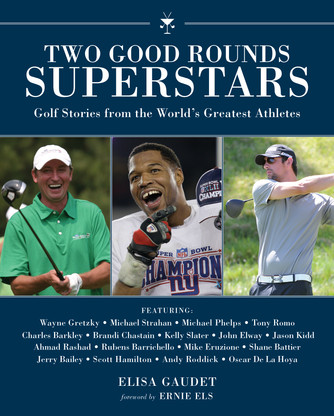 Gear Haiku #68 Two Good Rounds Superstars: Golf Stories from the World's Greatest Athletes