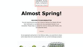 Almost Spring Newsletter