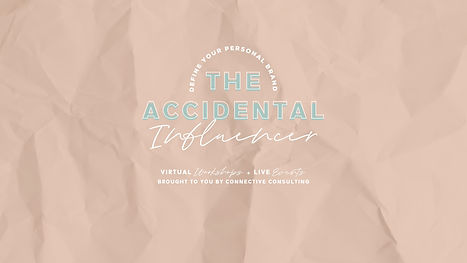 Copy of Copy of The Accidental Influence