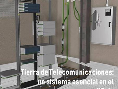 Tierra de Telecomunicaciones: un Sistema Esencial en Edificios Comerciales y/o Residenciales