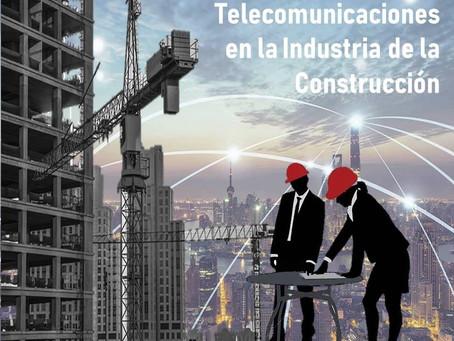 La Gestión de Proyectos de Telecomunicaciones en la Industria de la Construcción