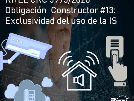 RITEL, Obligación  Constructor #13: Exclusividad de uso de la Infraestructura Soporte