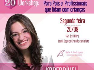 Workshop Especial - Para Pais e Profissionais que lidam com crianças