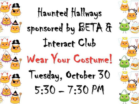 Haunted Hallways Next Tuesday, October 30th from 5:30-7:30