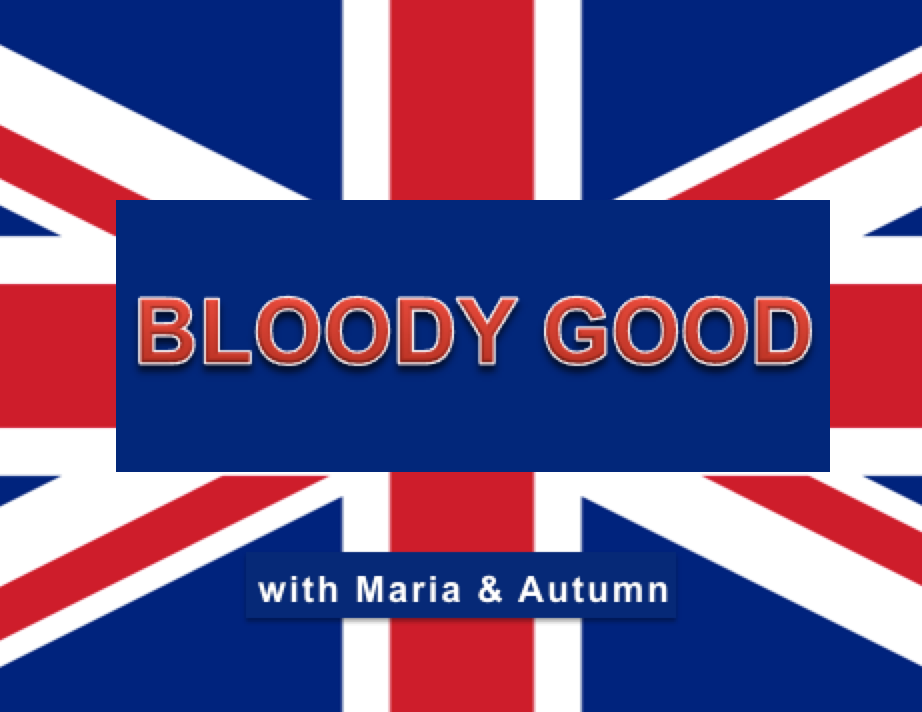 Bloody Good podcast