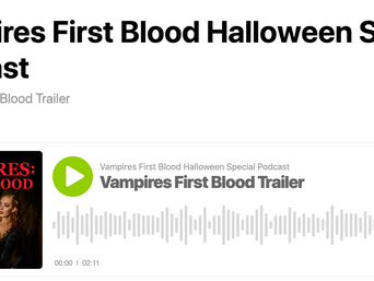 Autumn Doerr Produced a Trailer for the Podcast VAMPIRES FIRST BLOOD