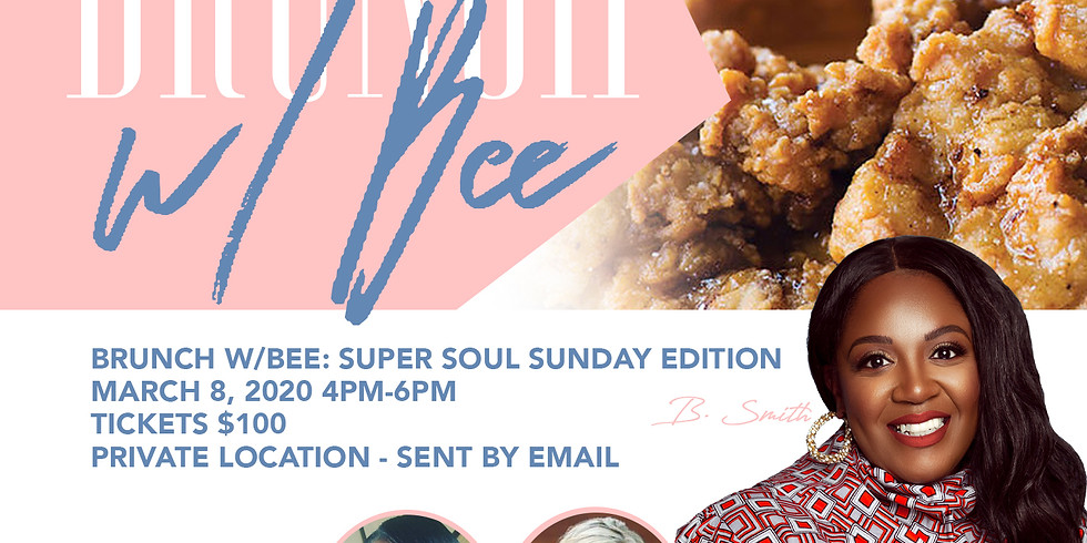 Brunch With Bee: Super Soul Inspired Edition