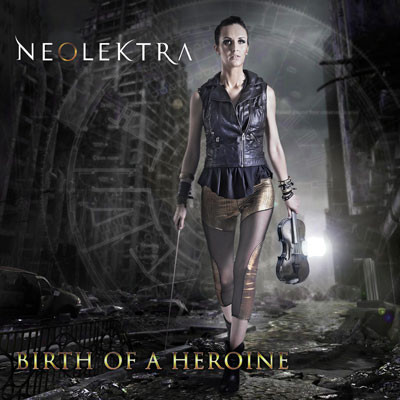Neolektra / Birth of a Heroine